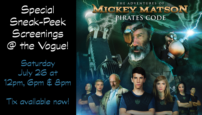 Mickey Matson and the Pirate's Code – special sneak-peek screening